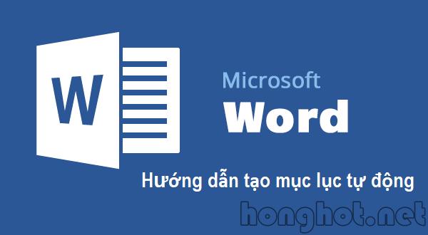 Hướng dẫn cách tạo mục lục trong word đơn giản và chi tiết nhất